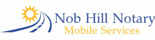 Nob Hill Notary Mobile & In-House Services